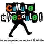 Projet: culture à l'écoute !