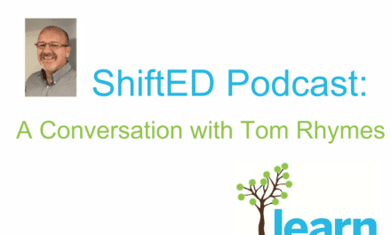 ShiftED: A Conversation with Tom Rhymes (LBPSB)