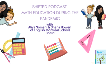 ShiftED: A Conversation with Aliya Somani and Shana Rowen (EMSB)